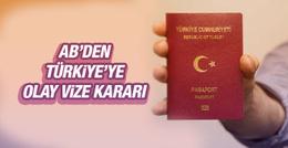 Vize kaldırıldı mı son durum AB komisyonu kararı