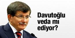 Başbakan Ahmet Davutoğlu veda mı ediyor?
