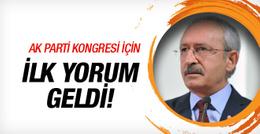Kılıçdaroğlu'ndan AK Parti için ilk yorum!