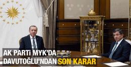 AK Parti MYK son karar Davutoğlu istifa etti mi?