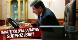 Başbakan Davutoğlu'nu arayan sürpriz isim!