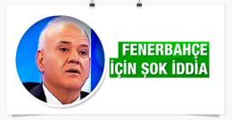 Ahmet Çakar Fenerbahçe bombasını patlattı!