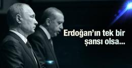 Rusya'yla savaş bitecek mi Erdoğan'ın elinde olsa...