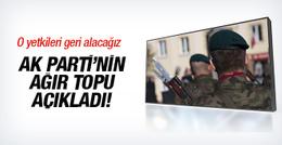 AK Parti'nin ağır topundan flaş açıklama! O yetkileri geri alacağız