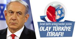 İsrail'den olay Türkiye itirafı! Tarihi anlaşmadan sonra...