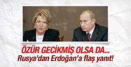 Rusya'dan Erdoğan'a flaş yanıt! Özür gecikmiş olsa da...