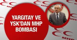 Yargıtay ve YSK'dan MHP açıklaması son haber bomba!