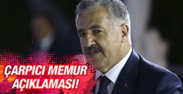 Ahmet Arslan'dan çarpıcı memur açıklaması