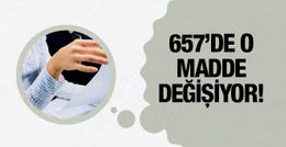 657 değişiyor memur alımlarında yeni düzenleme!
