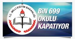 MEB'den talimat geldi bin 699 okul kapanıyor!