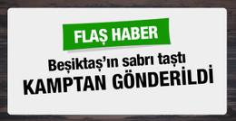 Beşiktaş'ta flaş gelişme! Kamptan gönderildi!