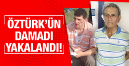 Akın Öztürk'ün damadı Hakan Karakuş yakalandı