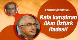 Orgeneral Yaşar Güler'den kafa karıştıran Akın Öztürk ifadesi!