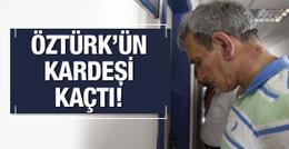 Darbeci Akın Öztürk'ün profesör kardeşi kaçtı!