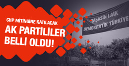 İşte CHP'nin Taksim mitingine katılacak AK Partililer