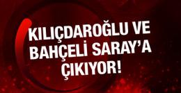 Saray'da kritik zirve Kılıçdaroğlu ve Bahçeli gidiyor