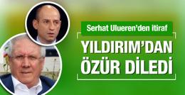 Serhat Ulueren'den Aziz Yıldırım itirafı