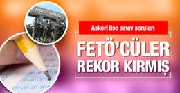FETÖ'cüler askeri lise sınavında rekor kırmış