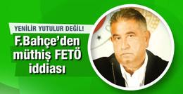 Fenerbahçe'den çok konuşulacak FETÖ iddiası
