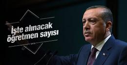 Erdoğan'dan flaş öğretmen alım açıklaması