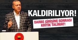 Erdoğan talimat verdi! Kaldırılıyor