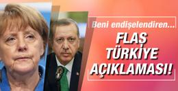 Merkel'den flaş Türkiye açıklaması! Beni endişelendiren...