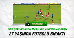 Puskas ödüllü futbolcu 27 yaşında sahalara veda etti