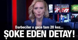 Şoke eden detay! Darbeciler TRT'de tam 20 kez...