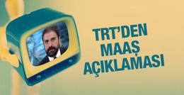 Erhan Çelik'in maaşı ne kadar TRT'den açıklama