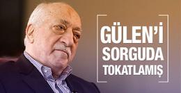 MİT'çi akrabam sorguda Gülen'e bir kaç tokat vurmuş