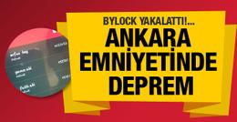 Ankara Emniyeti'nde deprem yine ByLock...