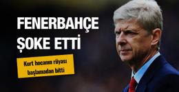 Fenerbahçe Arsene Wenger'in rüyasını sona erdirdi