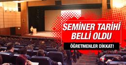 Öğretmenler dikkat 2016 seminer tarihi MEB açıkladı