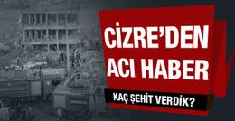 Cizre'de kaç şehit var işte ölü ve yaralı sayısı!
