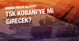 TSK Kobani'ye girecek iddiaları için açıklama!