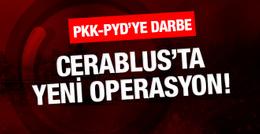 Cerablus'tan son haber PKK-PYD'ye büyük darbe!