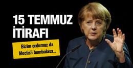 Angela Merkel'den 15 Temmuz yorumu!
