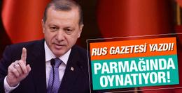 Rus gazetesinden Erdoğan için çarpıcı yorum!