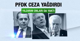 PFDK'dan Aziz Yıldırım'a şok ceza!