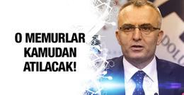 Bakan Naci Ağbal: Kamudan tamamen atılacaklar