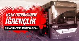 Halk otobüsünde iğrenç tecavüz girişimi