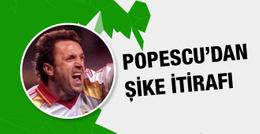 Popescu'dan yıllar sonra gelen şike itirafı