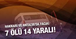 Hakkari ve Antalya'da facia gibi 2 kaza!