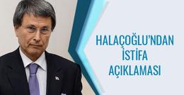 MHP'li Halaçoğlu'ndan flaş istifa açıklaması