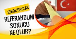 Referandum anketi sonuçları evet mi hayır mı çıkar?