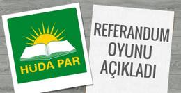 HÜDA-PAR referandum oyunu açıkladı