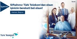 Siftahınız Türk Telekom'dan olsun, işinizin bereketi bol olsun
