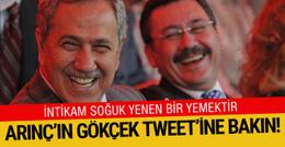Arınç'tan bomba Gökçek tweeti: Eğer kalkmıyorsa!..