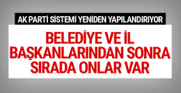 AK Parti'de belediye başkanlarının ardından sırada onlar var