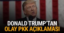 Trump'tan PKK için skandal açıklama